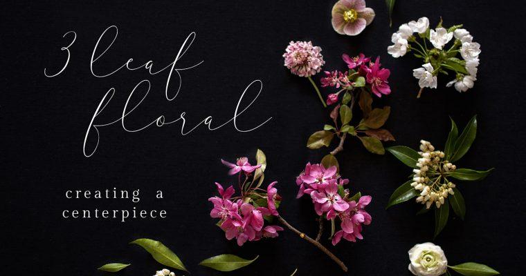 Springtime Florals with 3 Leaf Floral